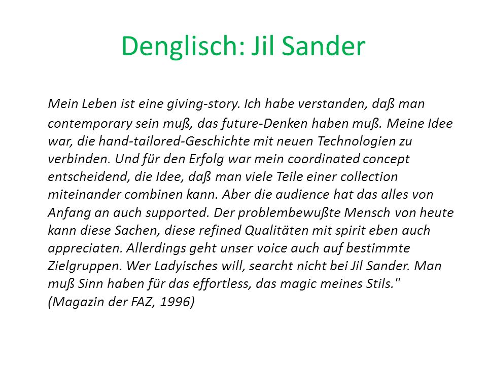 Denglisch: Jil Sander