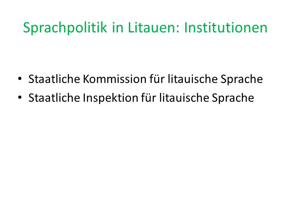 Sprachpolitik in Litauen: Institutionen