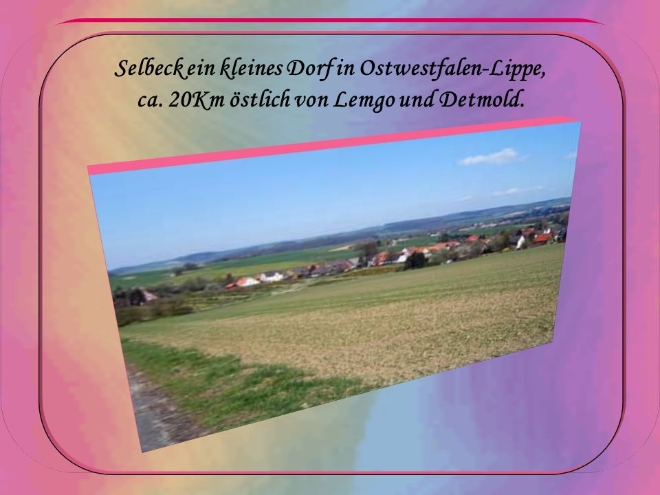 Selbeck ein kleines Dorf in Ostwestfalen-Lippe, ca