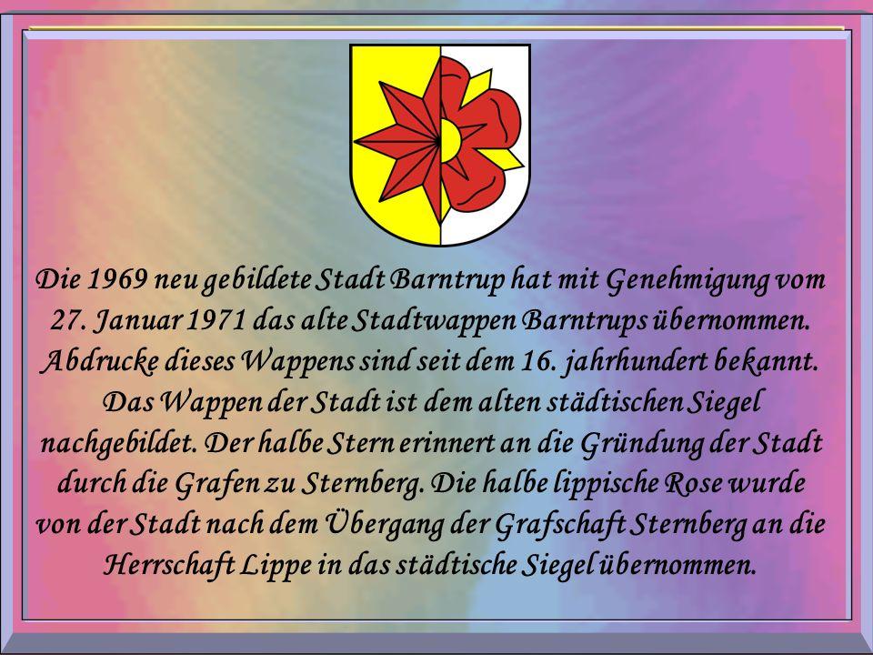 Die 1969 neu gebildete Stadt Barntrup hat mit Genehmigung vom 27