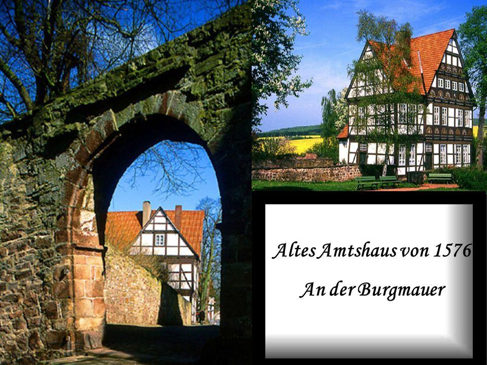 Altes Amtshaus von 1576 An der Burgmauer