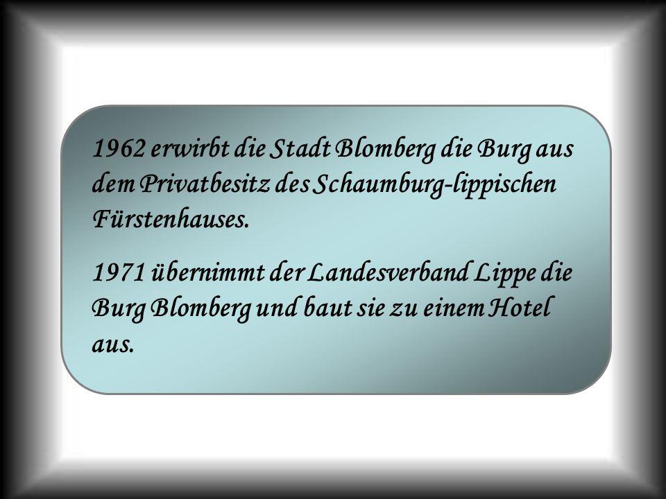 1962 erwirbt die Stadt Blomberg die Burg aus dem Privatbesitz des Schaumburg-lippischen Fürstenhauses.