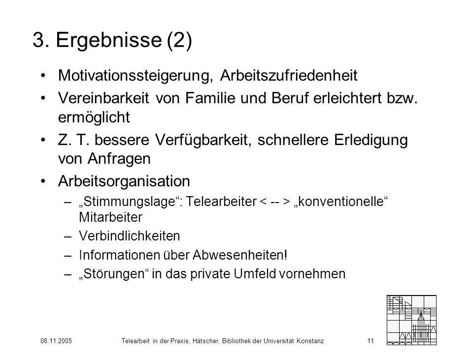 3. Ergebnisse (2) Motivationssteigerung, Arbeitszufriedenheit