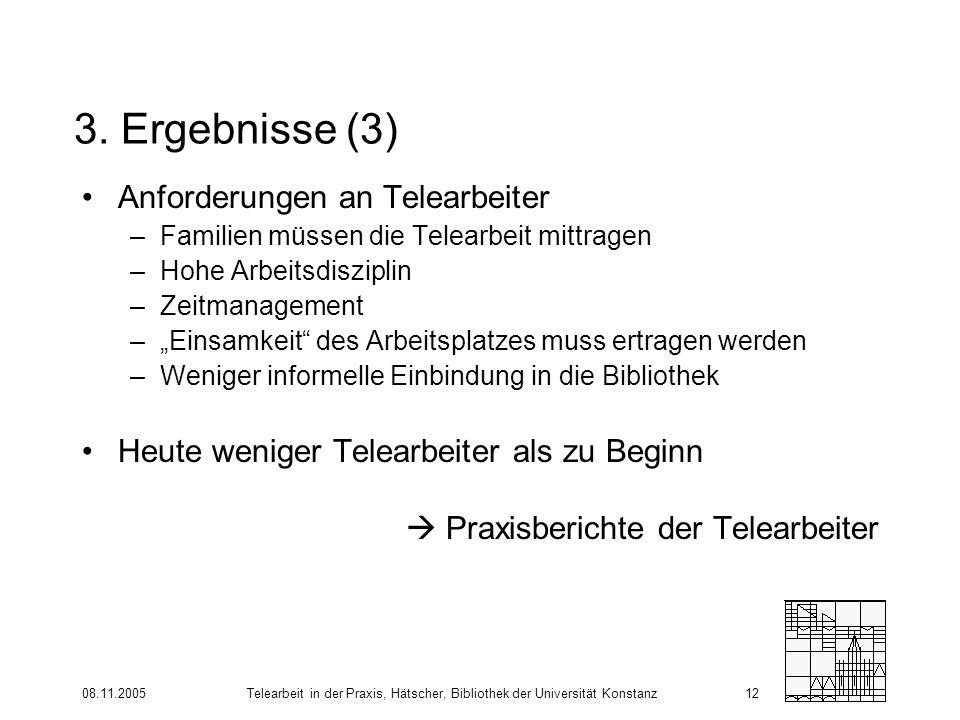3. Ergebnisse (3) Anforderungen an Telearbeiter