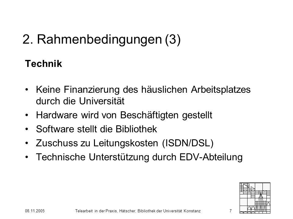 2. Rahmenbedingungen (3) Technik