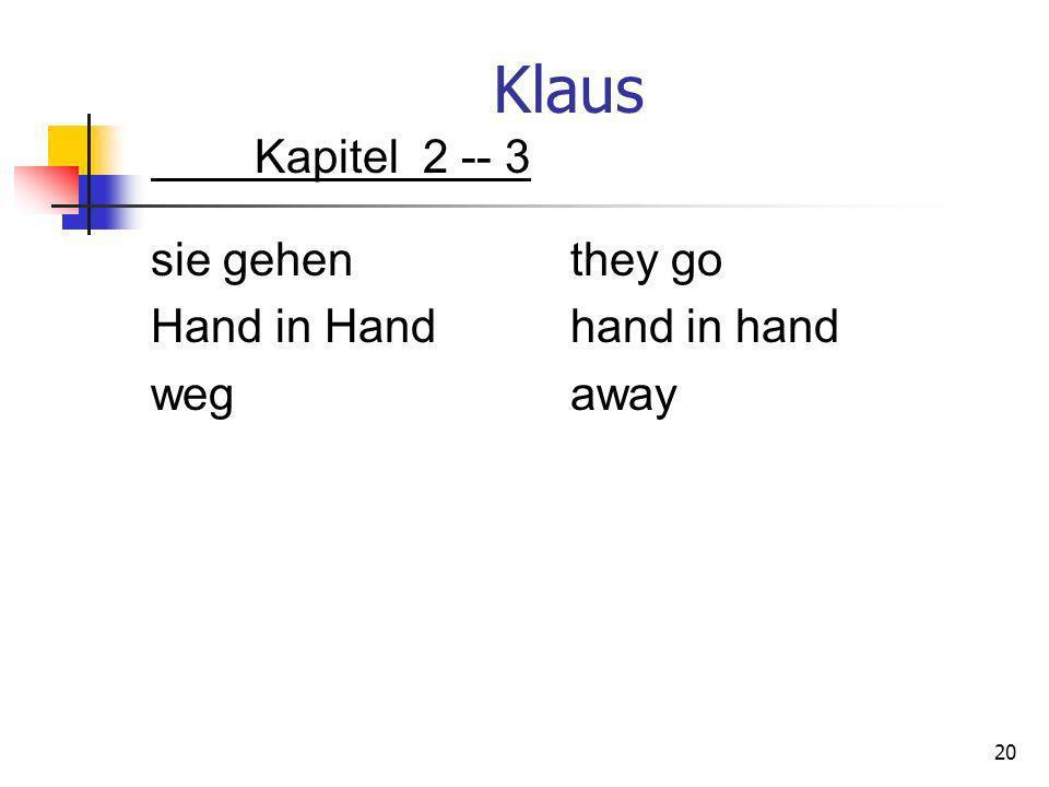 Klaus Kapitel 2 -- 3 sie gehen they go Hand in Hand hand in hand weg away