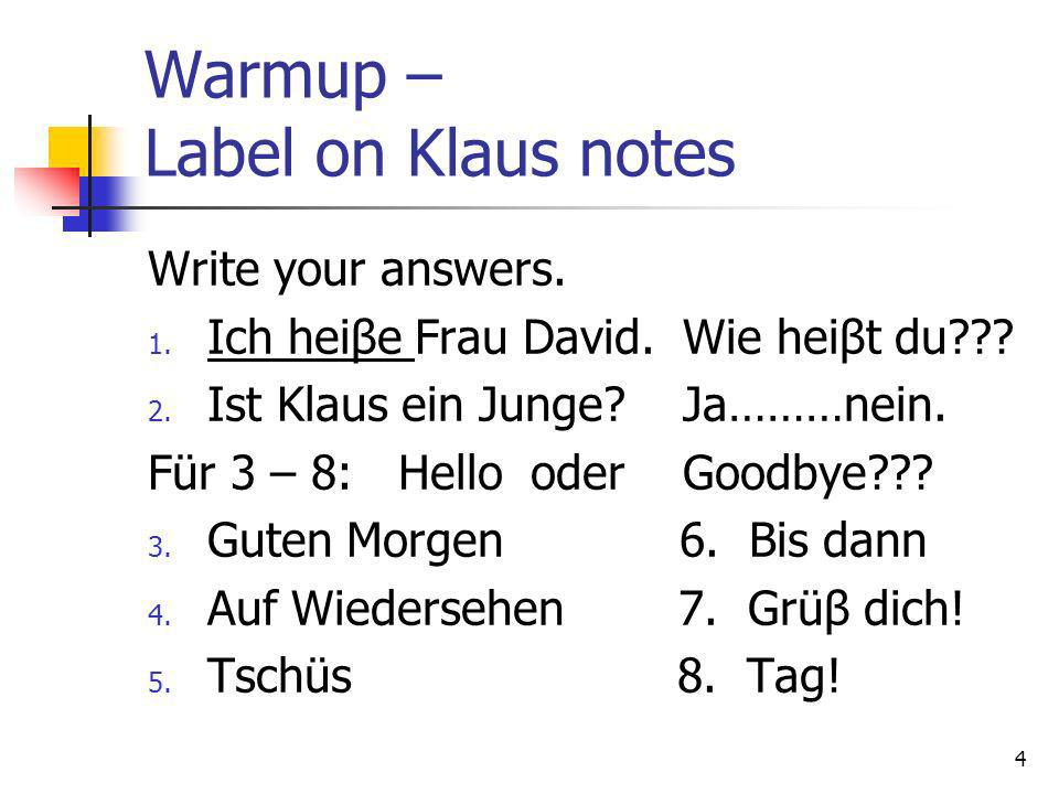 Warmup – Label on Klaus notes