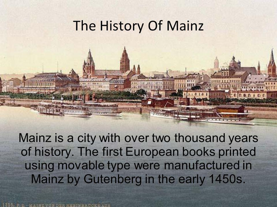 The History Of Mainz