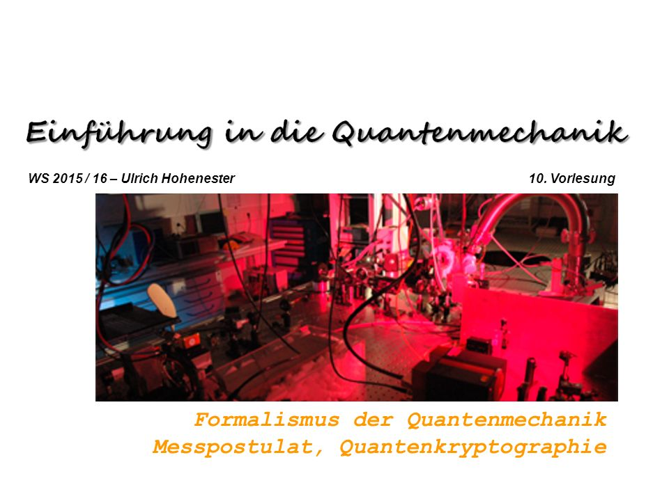 Formalismus der Quantenmechanik Messpostulat, Quantenkryptographie