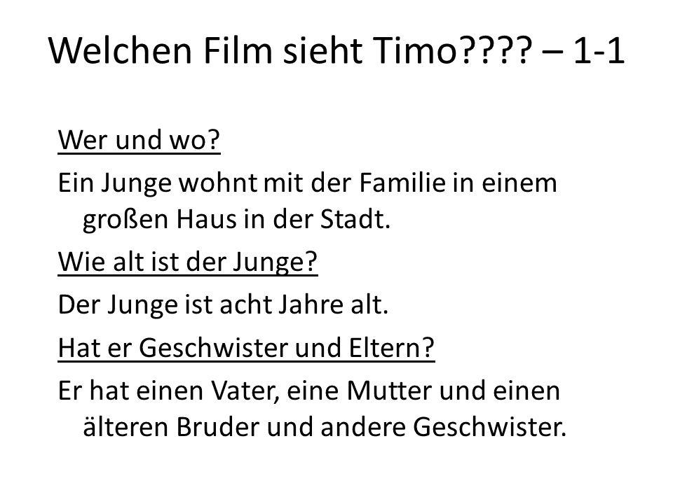 Welchen Film sieht Timo – 1-1