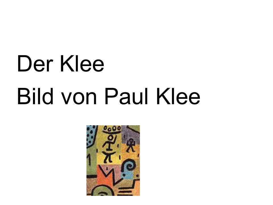 Der Klee Bild von Paul Klee