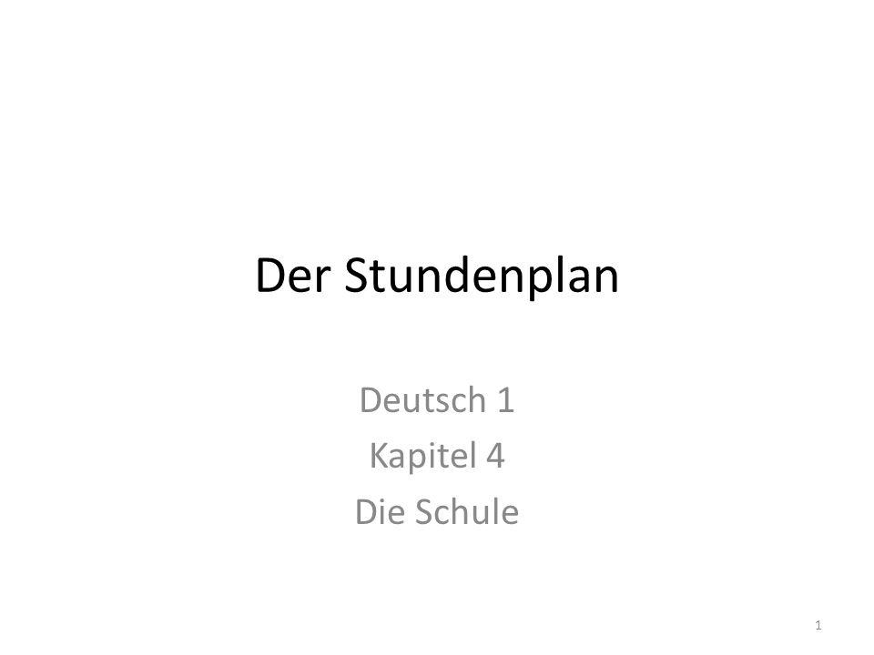 Deutsch 1 Kapitel 4 Die Schule