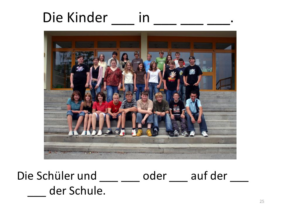 Die Kinder ___ in ___ ___ ___.