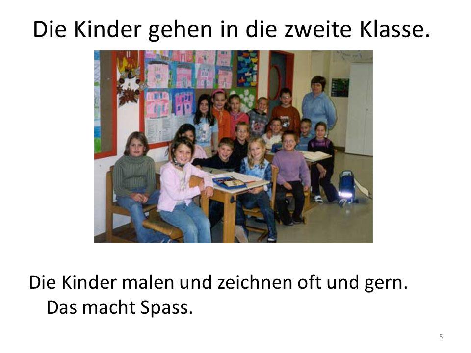 Die Kinder gehen in die zweite Klasse.