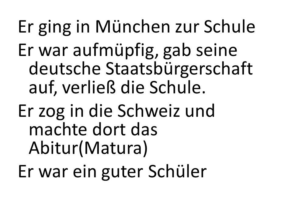 Er ging in München zur Schule