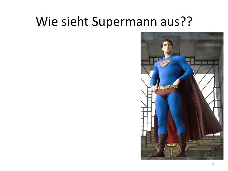 Wie sieht Supermann aus