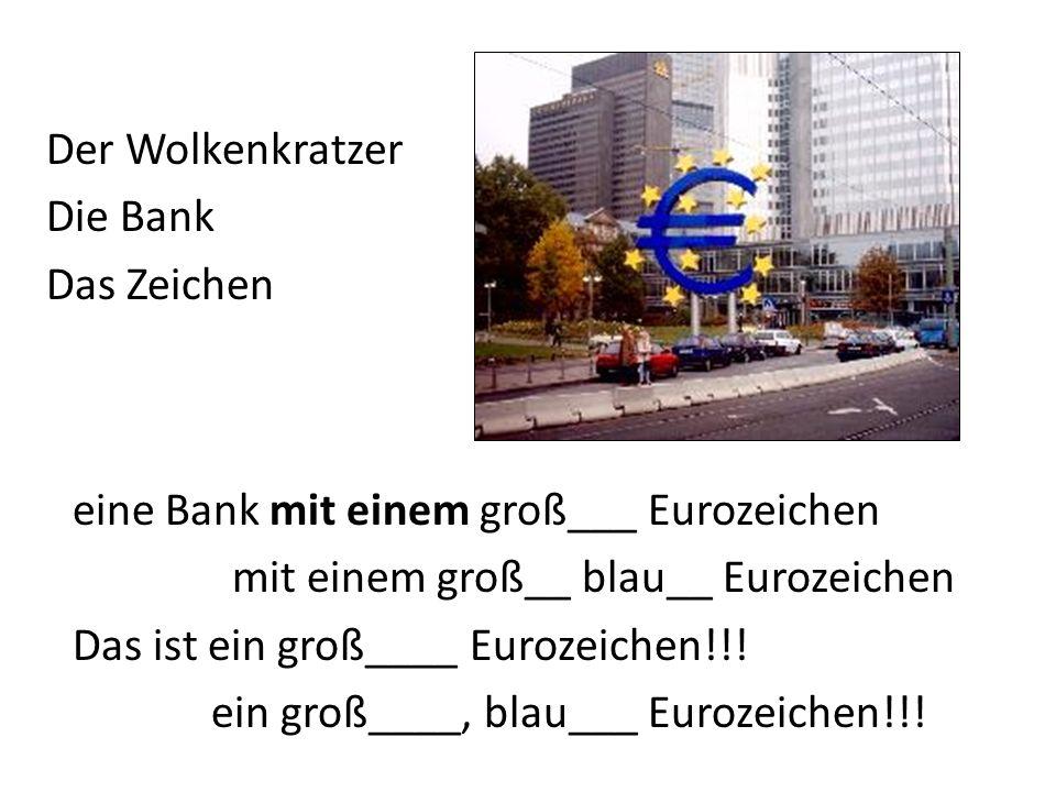 Der Wolkenkratzer Die Bank Das Zeichen