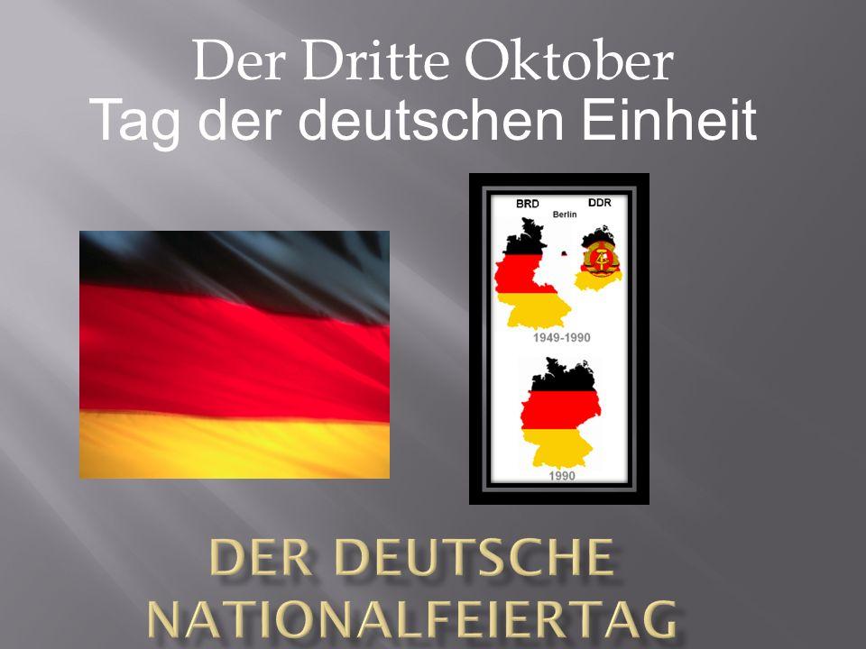 Der Deutsche Nationalfeiertag