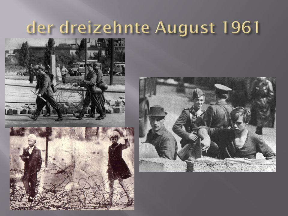 der dreizehnte August 1961