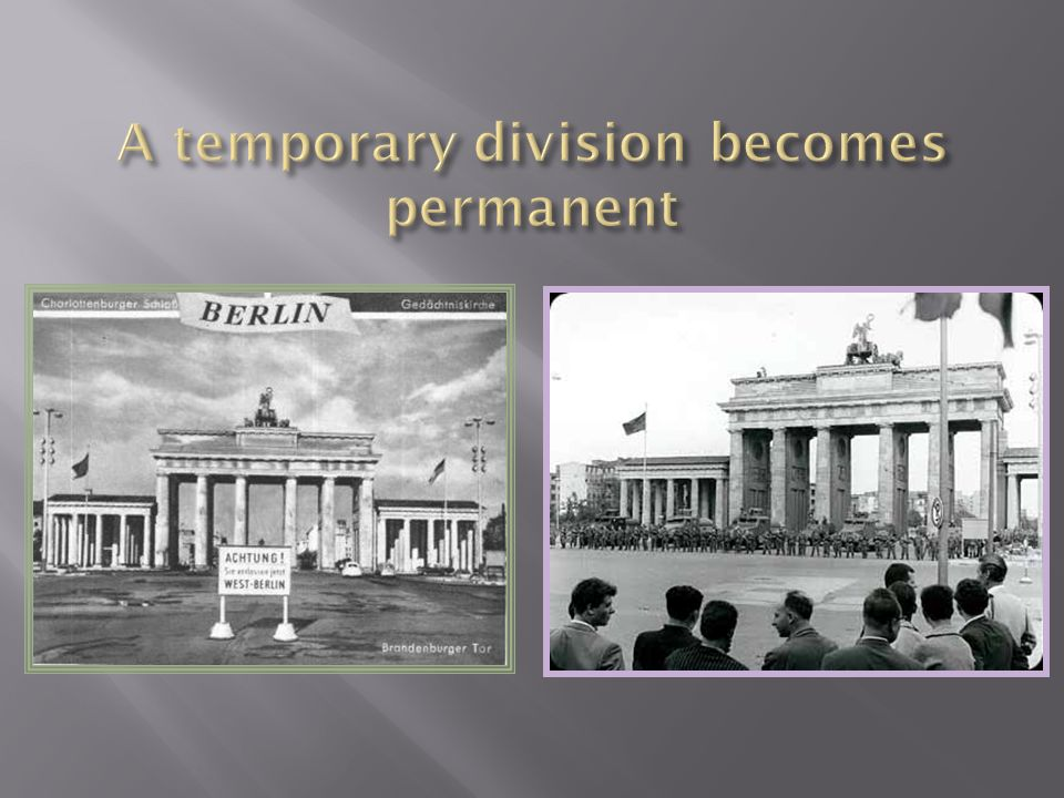 A temporary division becomes permanent