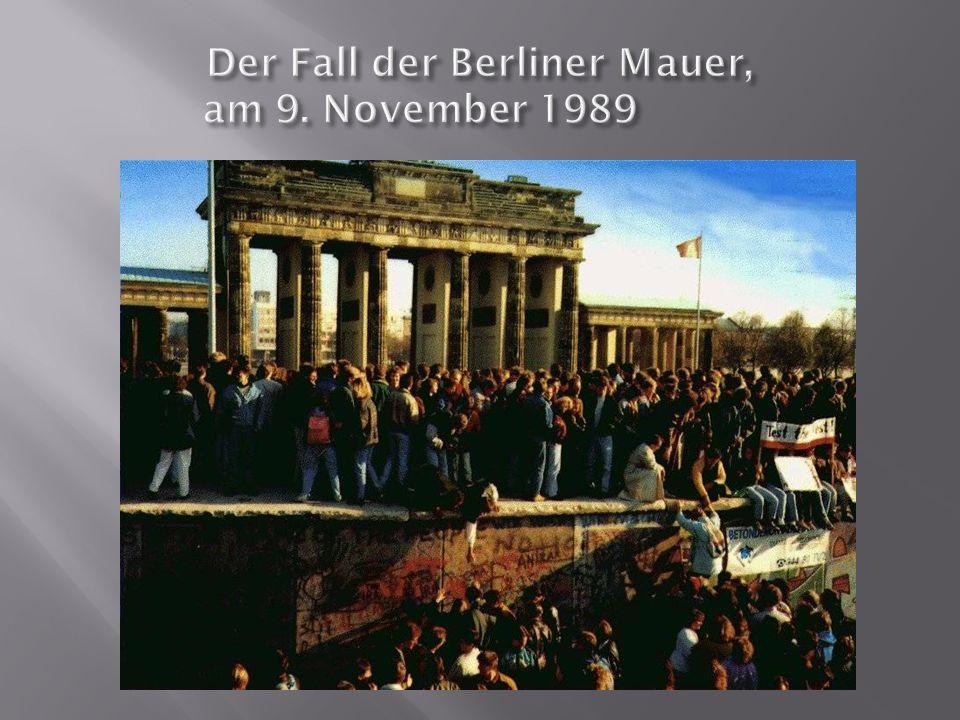 Der Fall der Berliner Mauer, am 9. November 1989
