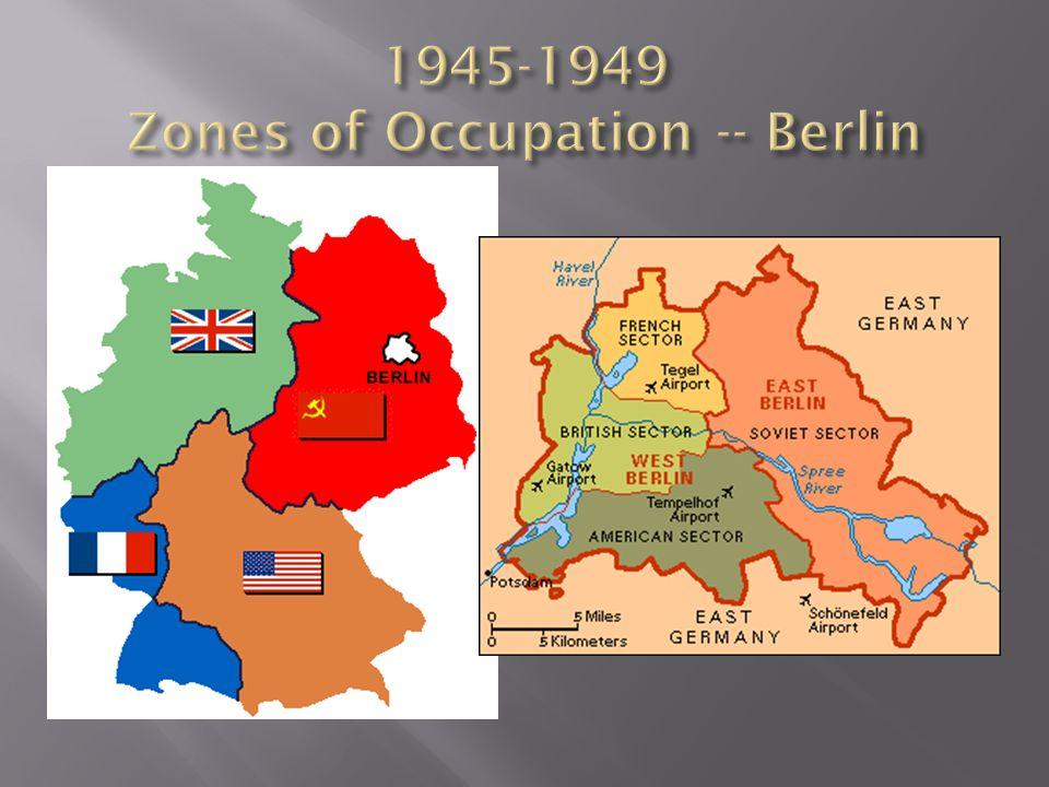 1945-1949 Zones of Occupation -- Berlin