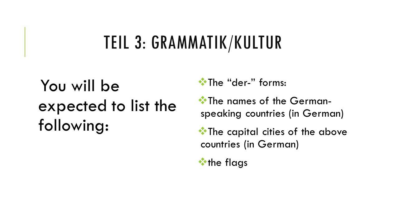 teil 3: Grammatik/kultur