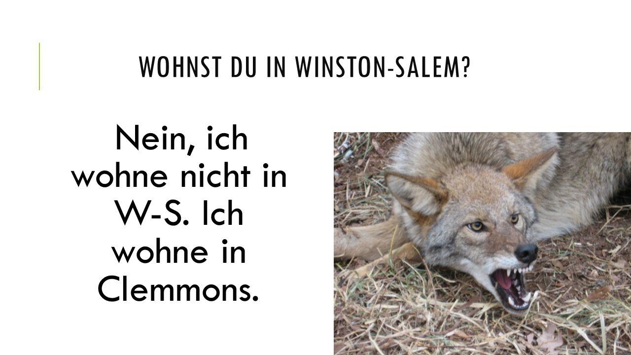 wohnst du in Winston-salem