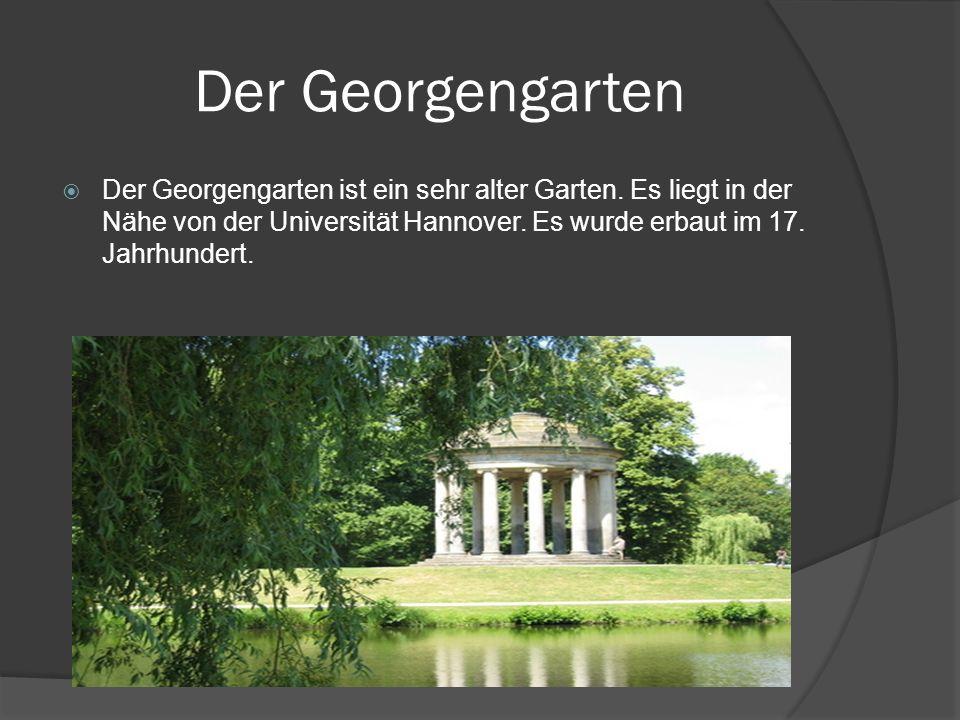 Der Georgengarten Der Georgengarten ist ein sehr alter Garten.