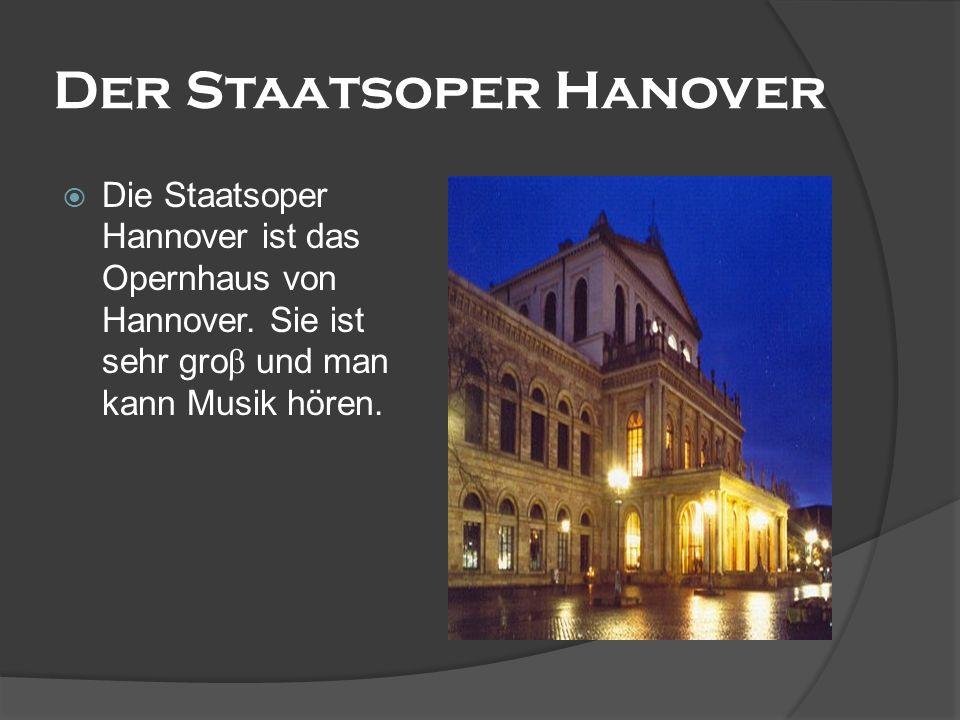 Der Staatsoper Hanover