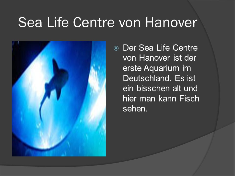 Sea Life Centre von Hanover