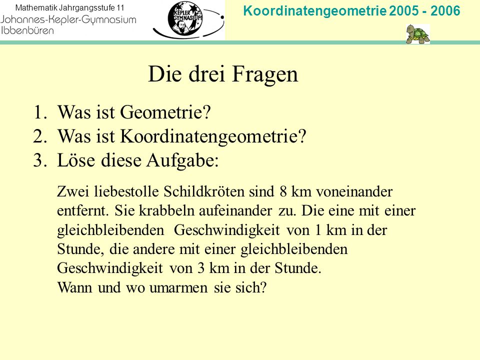 Was ist Koordinatengeometrie Löse diese Aufgabe: