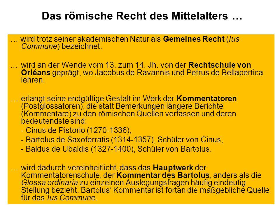 Das römische Recht des Mittelalters …