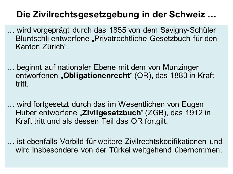 Die Zivilrechtsgesetzgebung in der Schweiz …