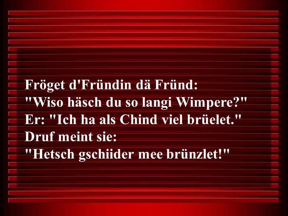 Fröget d Fründin dä Fründ: