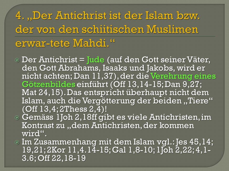"""4. """"Der Antichrist ist der Islam bzw"""