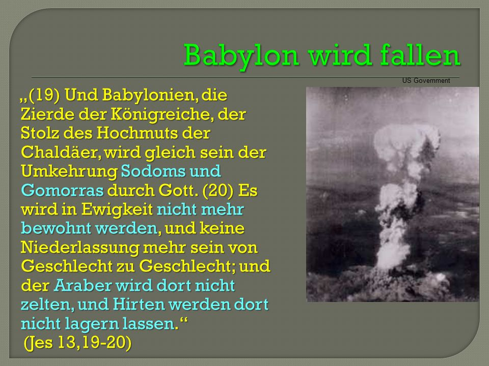 Babylon wird fallen (Jes 13,19-20)