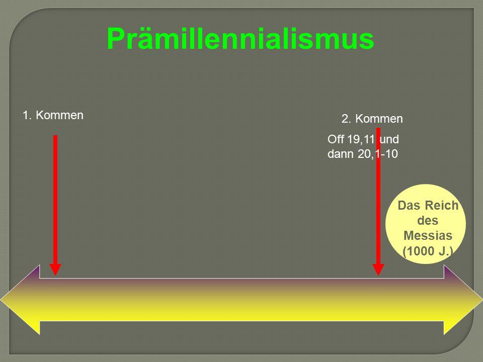 Das Reich des Messias (1000 J.)