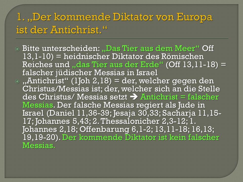 """1. """"Der kommende Diktator von Europa ist der Antichrist."""
