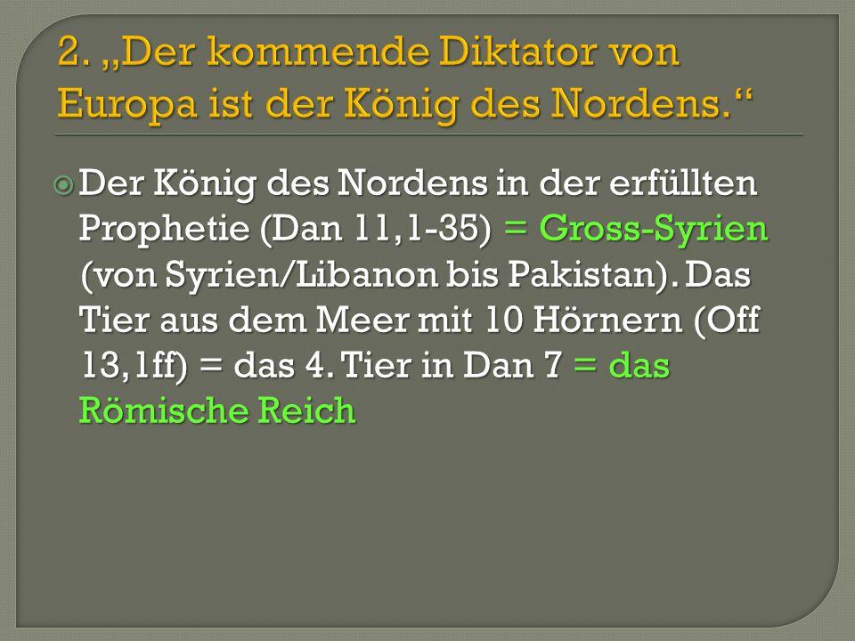"""2. """"Der kommende Diktator von Europa ist der König des Nordens."""