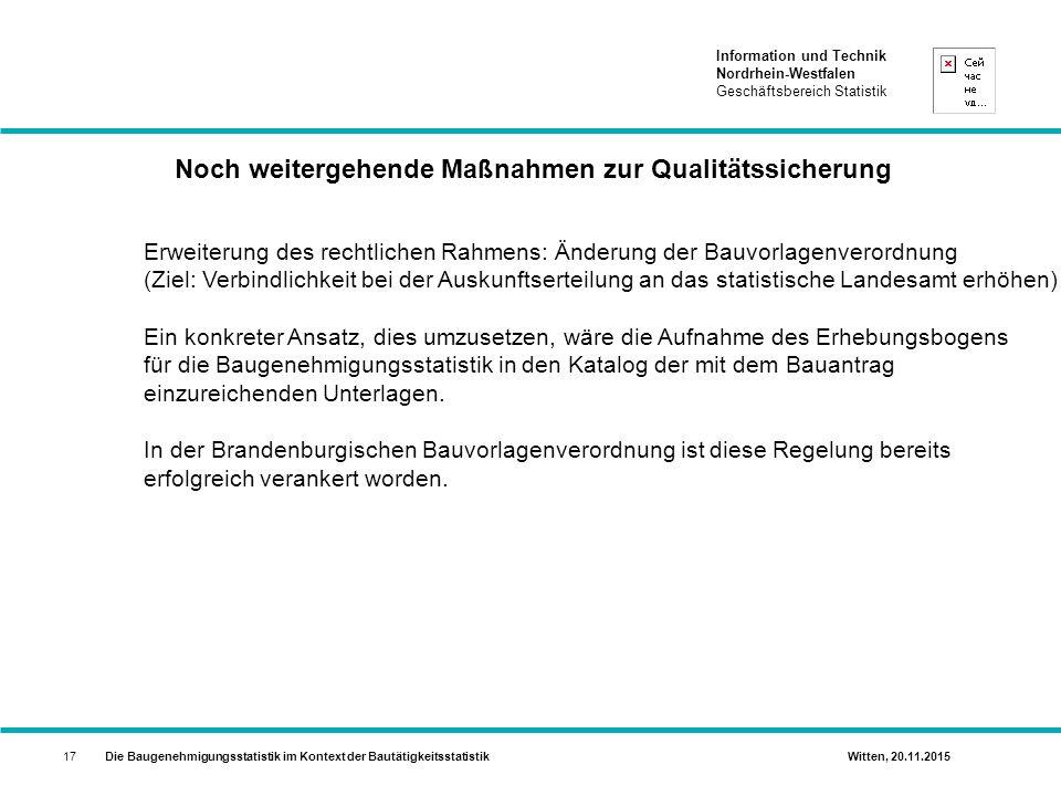 Noch weitergehende Maßnahmen zur Qualitätssicherung