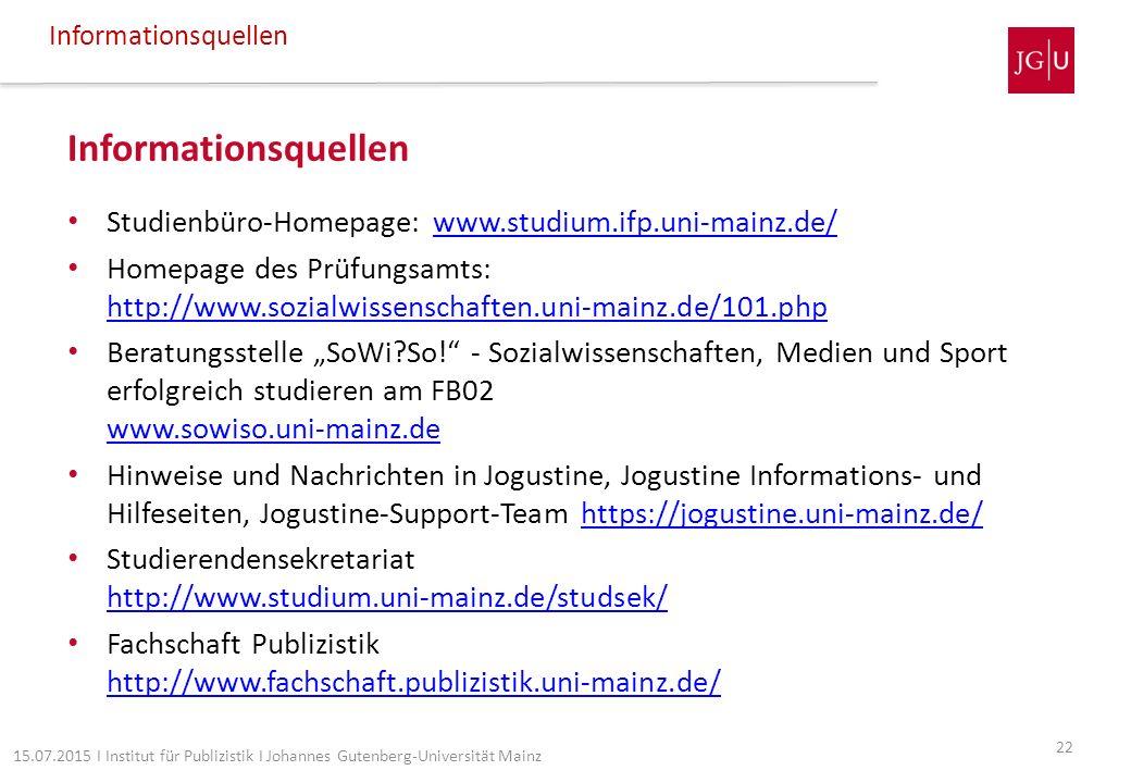 Informationsquellen Informationsquellen. Studienbüro-Homepage: www.studium.ifp.uni-mainz.de/