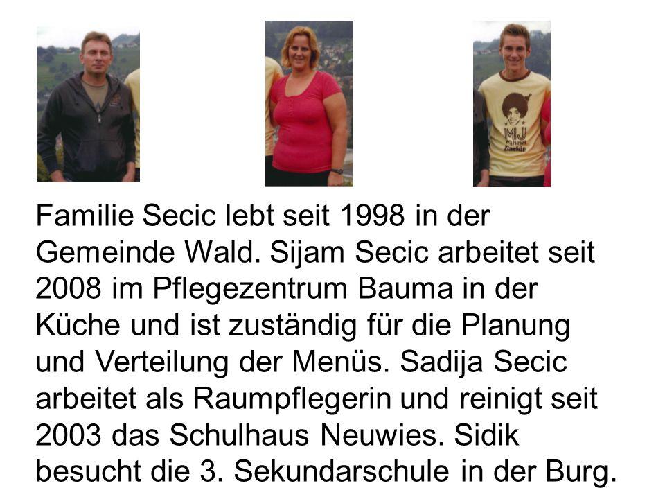 Familie Secic lebt seit 1998 in der Gemeinde Wald