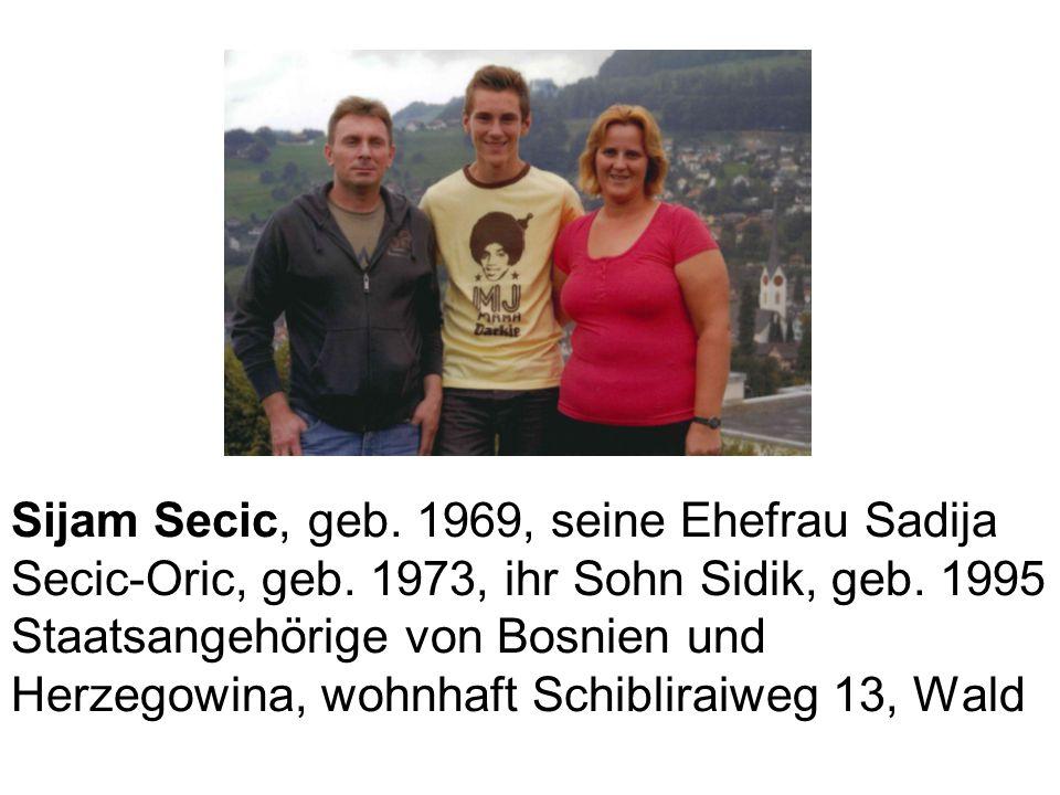 Sijam Secic, geb. 1969, seine Ehefrau Sadija Secic-Oric, geb