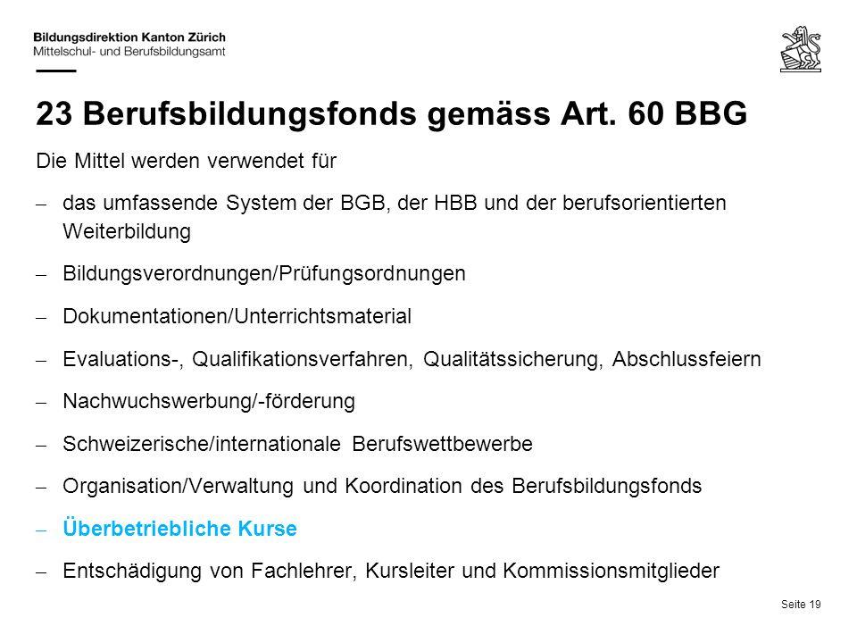 23 Berufsbildungsfonds gemäss Art. 60 BBG
