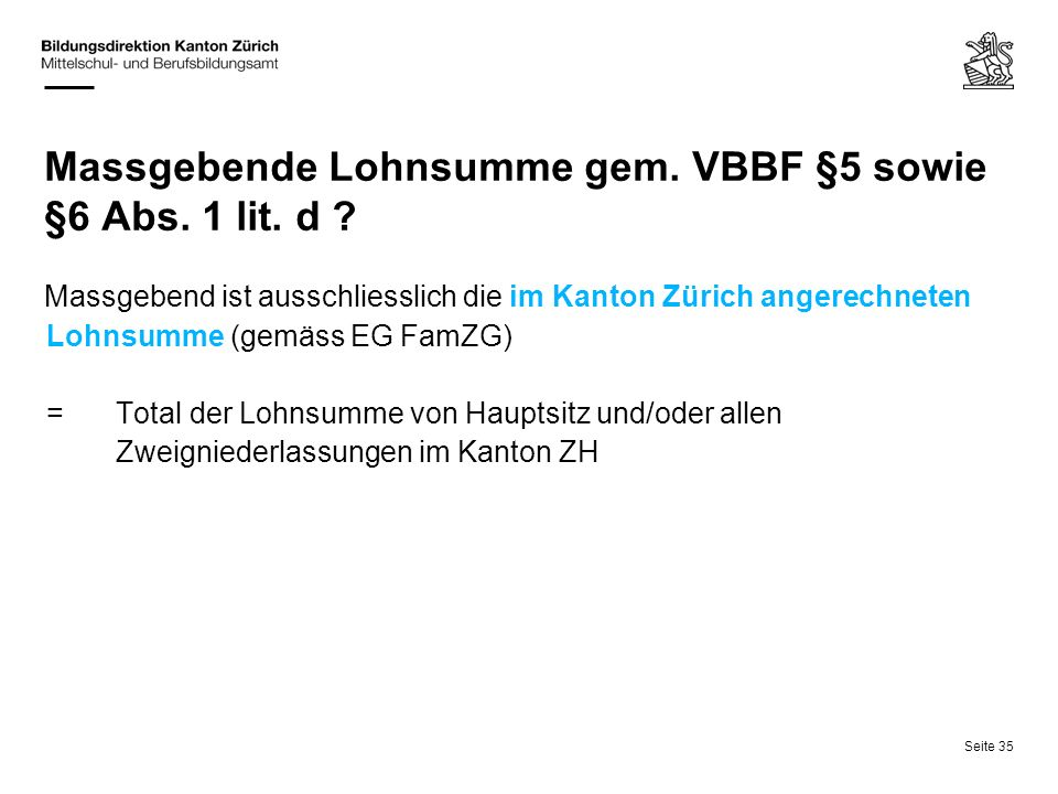 Massgebende Lohnsumme gem. VBBF §5 sowie §6 Abs. 1 lit. d