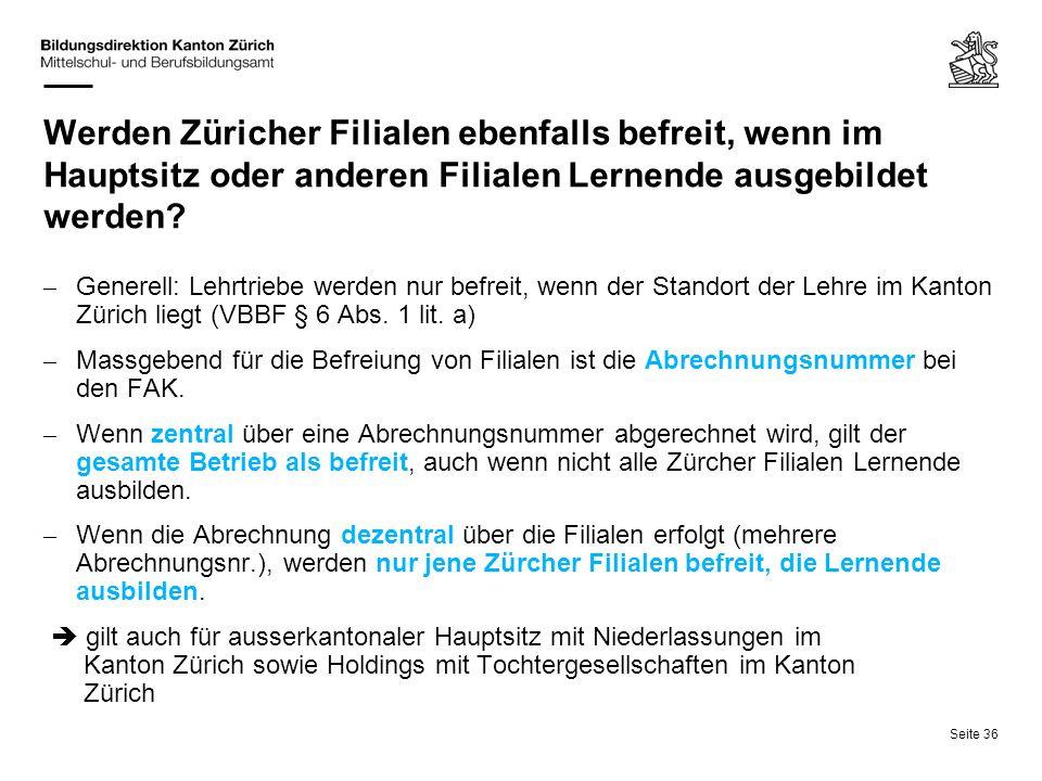 Werden Züricher Filialen ebenfalls befreit, wenn im Hauptsitz oder anderen Filialen Lernende ausgebildet werden