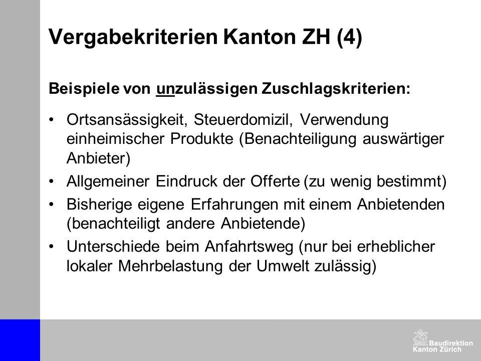 Vergabekriterien Kanton ZH (4)