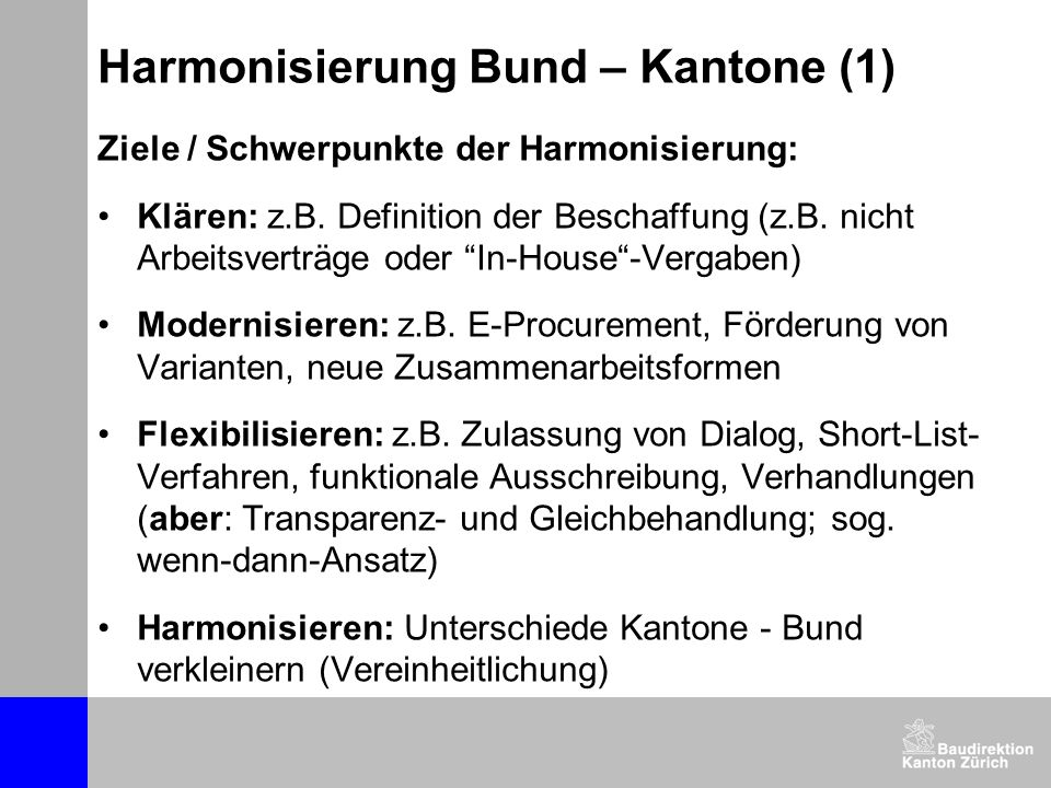 Harmonisierung Bund – Kantone (1)