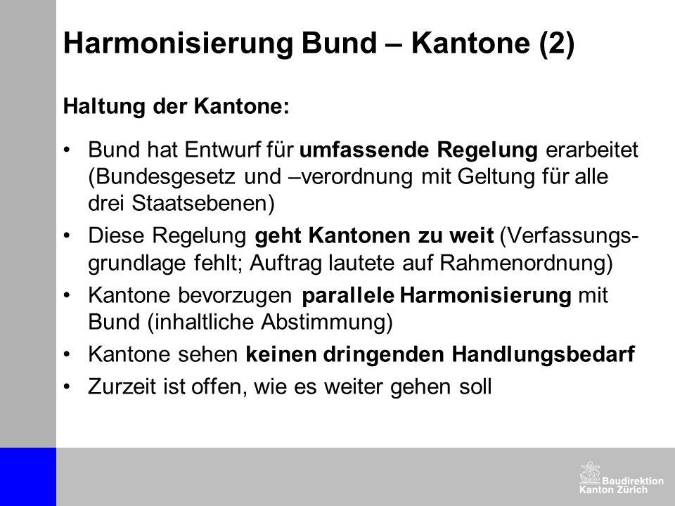 Harmonisierung Bund – Kantone (2)
